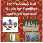 2017 Holiday Gift Guide for the Family & Giveaway